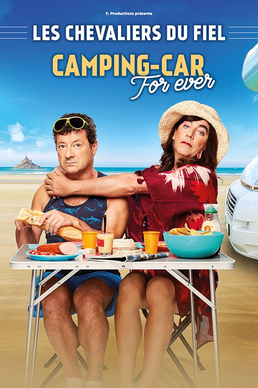 LES CHEVALIERS DU FIEL - CAMPING FOR EVER